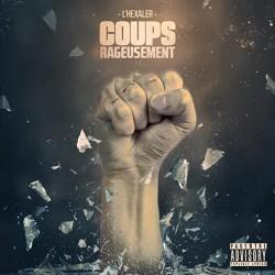 """L'Hexaler """"Coups rageusement"""" Vinyle"""