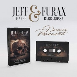 Jeff le Nerf x Furax Barbarossa Dernier Manuscrit Cassette Collector série limitée 100 exemplaires