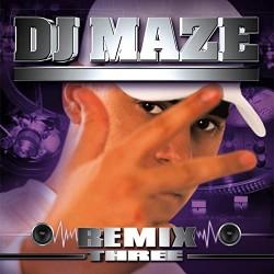 DJ Maze Remix Three Vinyle