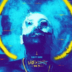"Swift Guad ""Vice vol 3"" Vinyle"