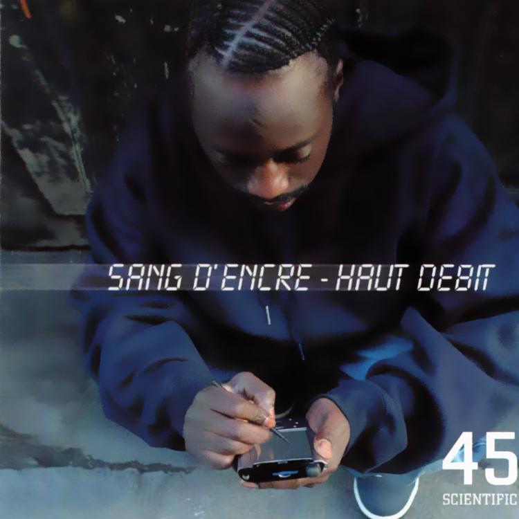 """45 Scientific """"Sang d'encre - Haut débit"""" Double vinyle"""